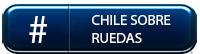 Chile Sobre Ruedas